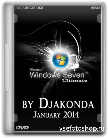 Microsoft Windows 7 Ultimate SP1 x86/x64 January 2014 - by Djakonda (ENG/RU ...