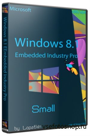 Microsoft Windows 8.1 Embedded Industry Pro 6.3.9600 Small (x86/x64/RUS/201 ...