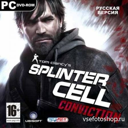 Tom Clancys Splinter Cell: Conviction 1.04/2dlc (2010/RUS/ENG) SteamRip R.G ...