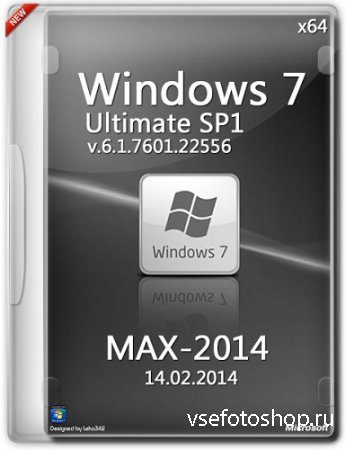 Microsoft Windows 7 Ultimate SP1 6.1.7601.22556 x64 RU MAX-2014 by Lopatkin ...