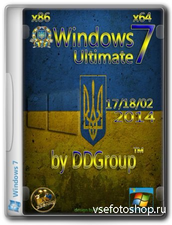 Windows 7 Ultimate SP1 x86/x64 v.17.02/v.18.02 by DDGroup (2014/UKR)