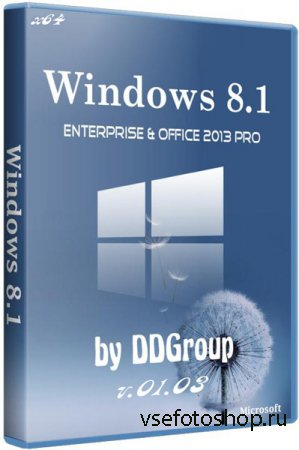 Windows 8.1 Pro vl Enterprise Office 2013 x64 v.01.03 by DDGroup (2014/RUS)