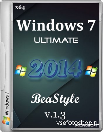 Windows 7 Ultimate x64 BeaStyle v.1.3 (2014/RUS)
