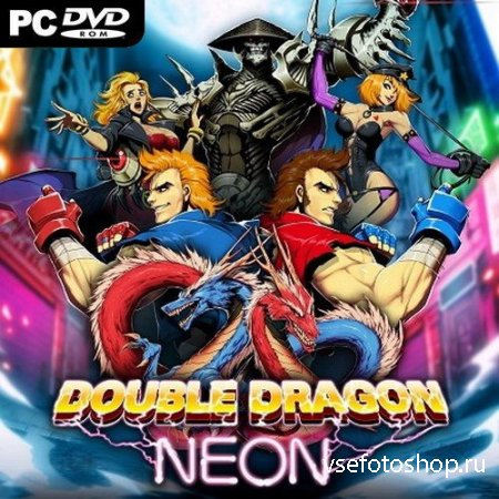 Double Dragon: Neon (2014/ENG/Steam-Rip от R.G. GameWorks)