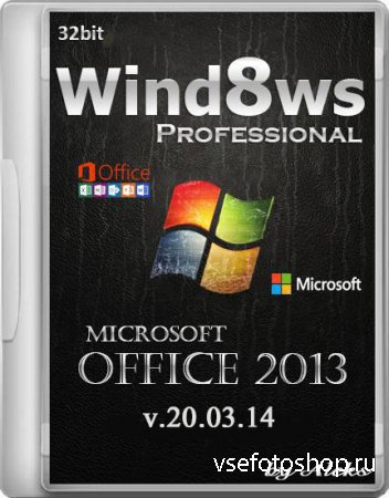 Windows 8.1 Professional Office 2013 by Aleks v.20.03.14 (RUS/x86)