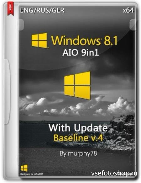Windows 8.1 with Update x64 AIO Baseline v.4 v.6.3.9600 / Baseline v.4