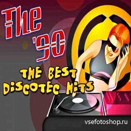 The Best Discotec Hits 90