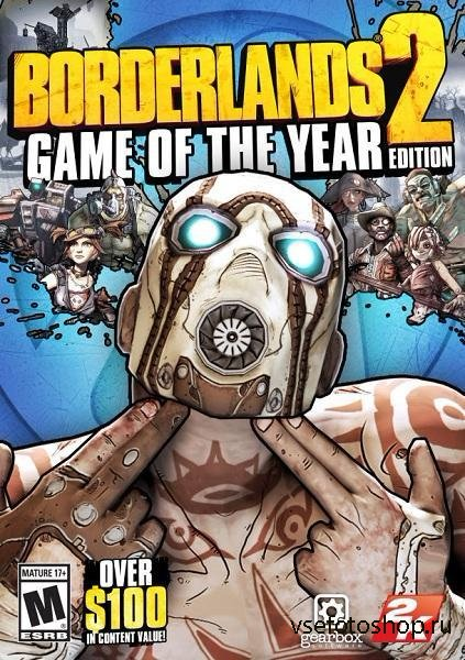 Borderlands 2: Game of the Year Edition (2012/RUS/ENG) Steam-Rip от R.G. Иг ...