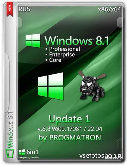Windows 8.1 Update 1 Core/Pro/Enterprise 6.3 9600.17031 MSDN by Progmatron  ...