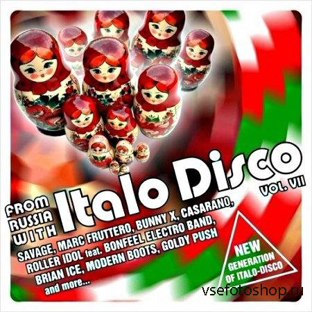 From Russia With Italo Disco Vol. VII