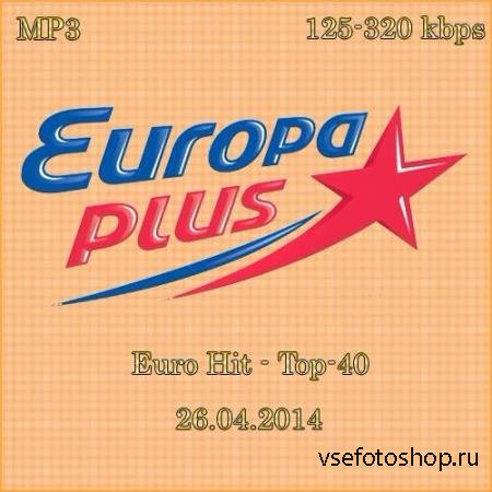 Europa Plus Euro Hit - Top-40
