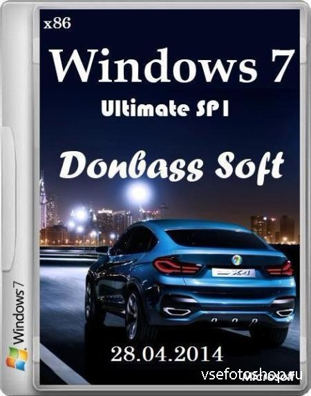 Windows 7 Ultimate SP1 Donbass Soft 28.04.2014 28.04.2014 (x86/RUS/2014)