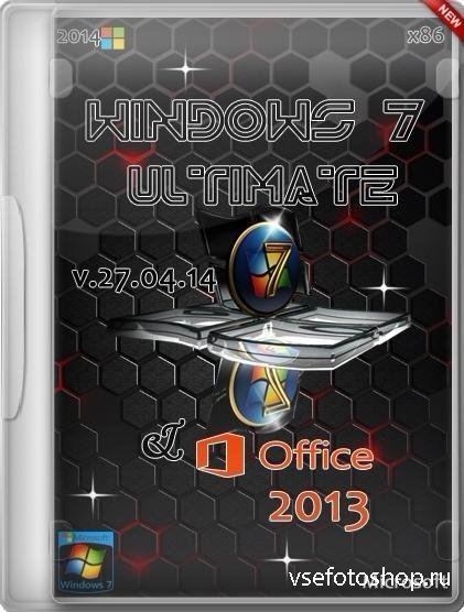 Windows 7 Ultimate & Office 2013 v.27.04.14 by Aleks (x86/RUS/2014)