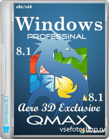 Windows 8.1 x86/x64 Professinal Aero 3D Exclusive by Qmax (2 DVD/2014/RUS)