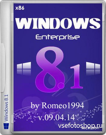 Windows 8.1 Enterprise x86 Update 1 v.09.04.14 by Romeo1994 (2014/RUS)