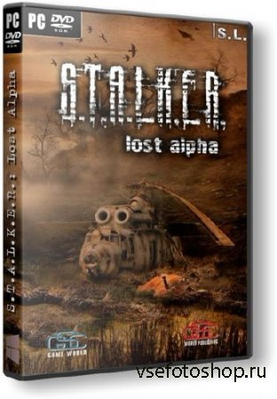 S.T.A.L.K.E.R.: Shadow of Chernobyl - Lost Alpha (v1.3000/2014/RUS/ENG) ReP ...