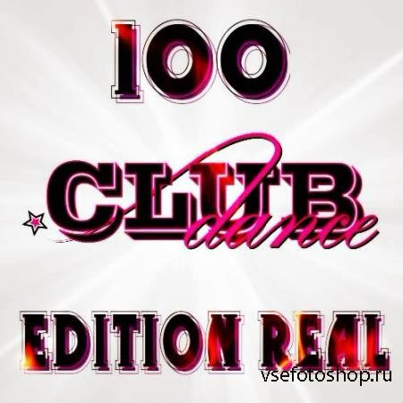 100 Dance Club Edition Real