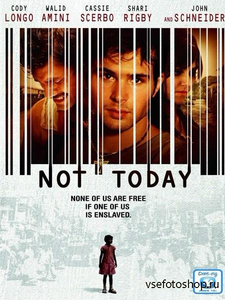 Не сегодня / Not Today (2013) WEBDL-Rip