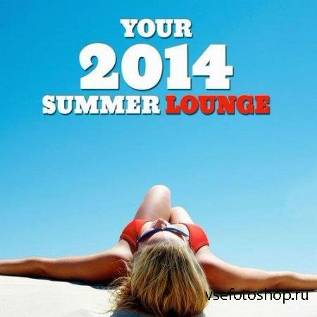 Your 2014 Summer Lounge (2014)