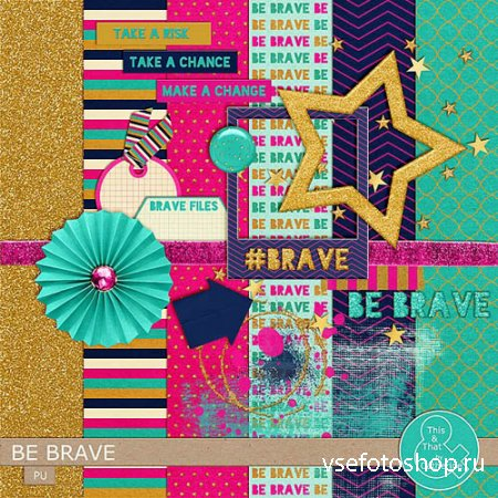 Scrap - Be Brave PNG and JPG